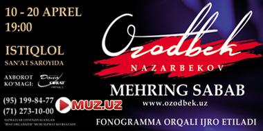 Ozodbek Nazarbekov - Konsert 2016