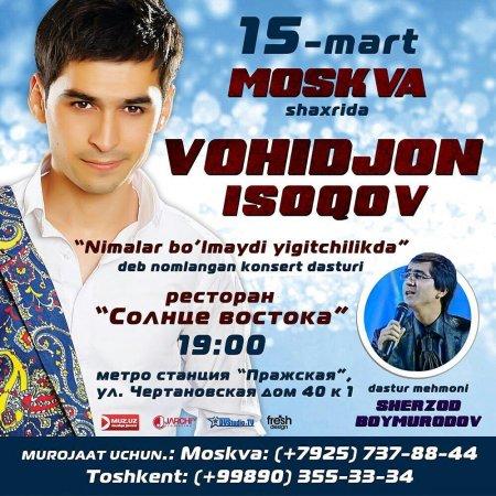 Vohidjon Isoqov moskvaga yo'l olmoqchi